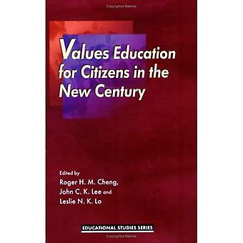 Values Education for Citizens in the New Century