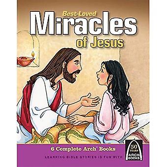Plus aimées des Miracles de Jésus (Arch Books)