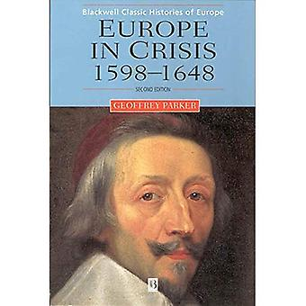 Europe in Crisis, 1598-1648� (Blackwell Classic Histories of Europe S.)