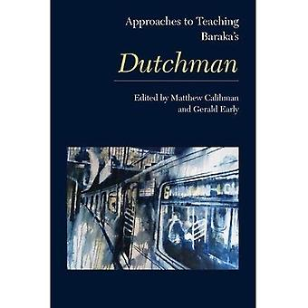 Approaches to Teaching Baraka's Dutchman (Approaches to Teaching World Literature S.)
