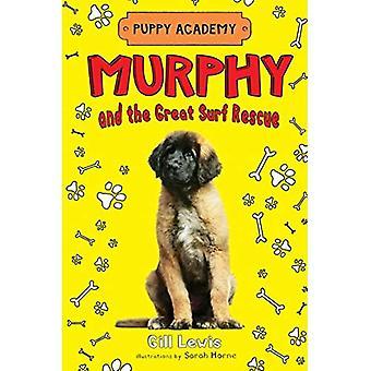 Murphy och bra Surf Rescue (valp Academy)
