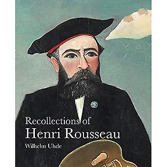 Recollections of Henri Rousseau (The Lives of the� Artists)
