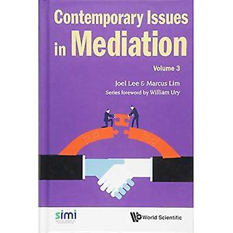 Temas contemporáneos en la mediación - volumen 3