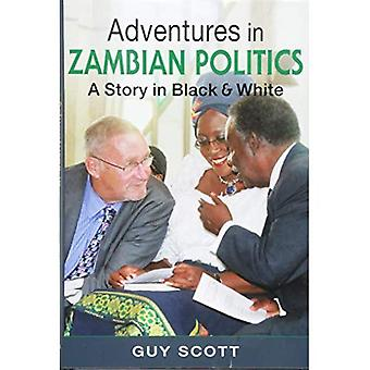 Äventyr i zambiska politik: en berättelse i svart och vitt