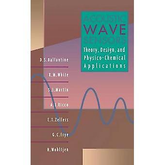 Onda acustica sensori teoria Design e applicazioni fisico-chimiche di Ballantine & David S. & Jr.