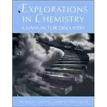 Explorations in Chemistry A Manual for Discovery by Kildahl & Nicholas