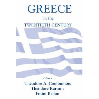 Greece in the Twentieth Century by Couloumbis & Theodore A.