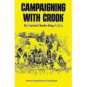 Campaigning with Crook by King & Charles