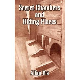 Secret Chambers and HidingPlaces by Fea & Allan