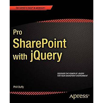 Pro Sharepoint with Jquery by Duffy & Phill