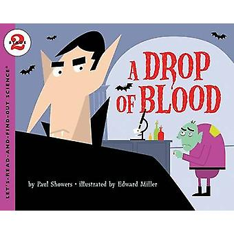 Drop of Blood by Paul Showers - 9780060091101 Book