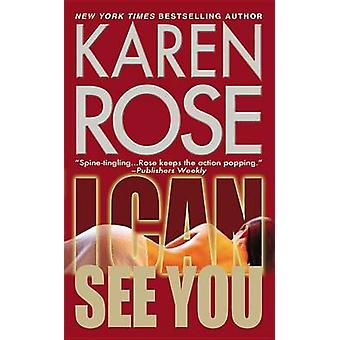 I Can See You by Karen Rose - 9780446538350 Book
