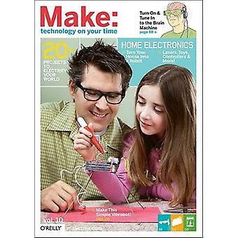 MAKE - Technology on Your Time - v. 10 by Mark Frauenfelder - 978059651