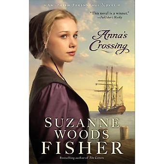 Anna's Crossing by Suzanne Woods Fisher - 9780800723194 Book