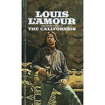 The Californios by Louis L'Amour - 9780812425680 Book