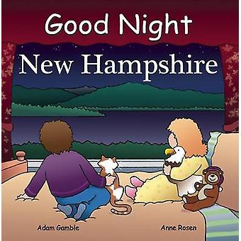 Good Night New Hampshire by Adam Gamble - Anne Rosen - 9781602190375