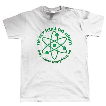 Vertrouw nooit een atoom, Mens grappig Geek T Shirt