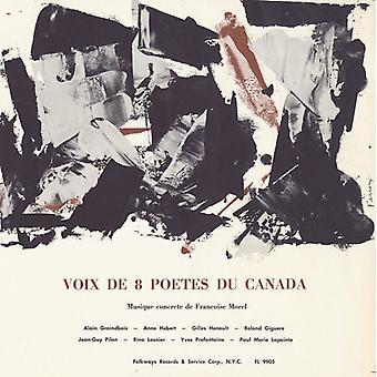 Voix De 8 Poetes Du Canada - Voix De 8 Poetes Du Canada [CD] USA import