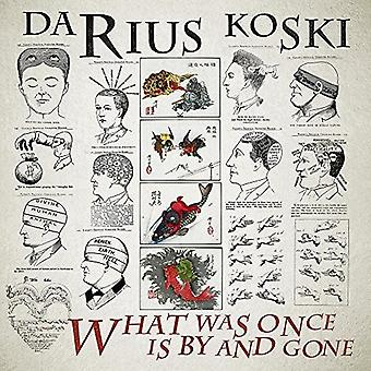 Koski*Darius - What Was Once Is by & Gone [Vinyl] USA import