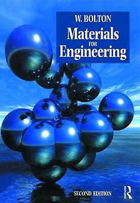 Materials for Engineesacue by Bolton & Jina