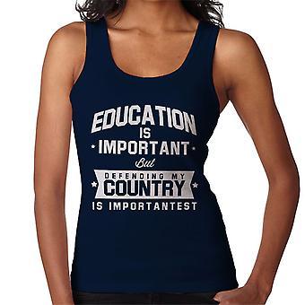 Bildung ist wichtig, aber mein Land zu verteidigen, ist wichtigst Damen Weste