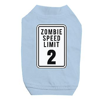 Zombie Speed Limit Sky Blue Pet Shirt for Small Dogs