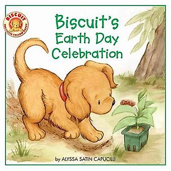 Biscuit's Earth Day Celebration by Alyssa Satin Capucilli - 978006162