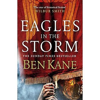 Eagles in the Storm by Ben Kane - 9780099580737 Book