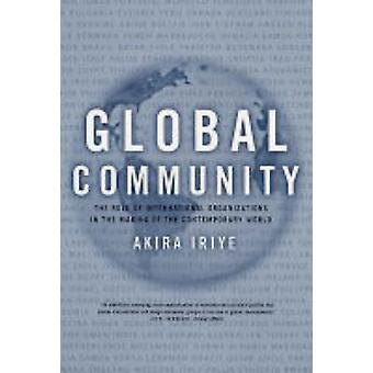 Comunidade global - o papel das organizações internacionais a Maki