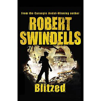Blitzed by Robert Swindells - 9780552555890 Book