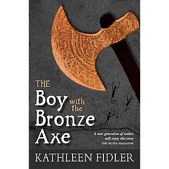 The Boy with the Bronze Axe (3rd Revised edition) by Kathleen Fidler