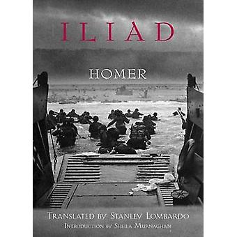 The Iliad by Homer - Stanley Lombardo - 9780872203525 Book