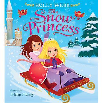 Die Schneeprinzessin von Holly Webb - Helen Huang - 9781407157221 buchen