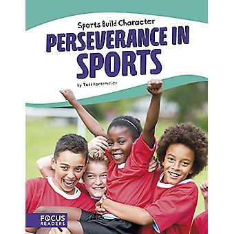 Perseverance in Sports by Todd Kortemeier - 9781635175332 Book