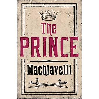 The Prince by Niccolo Machiavelli - J. G. Nichols - 9781847493231 Book