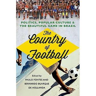 Das Land des Fußballs - Politik - Pop-Kultur und die schönen