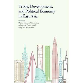 Trade - Development - and Political Economy in East Asia - Essays in H