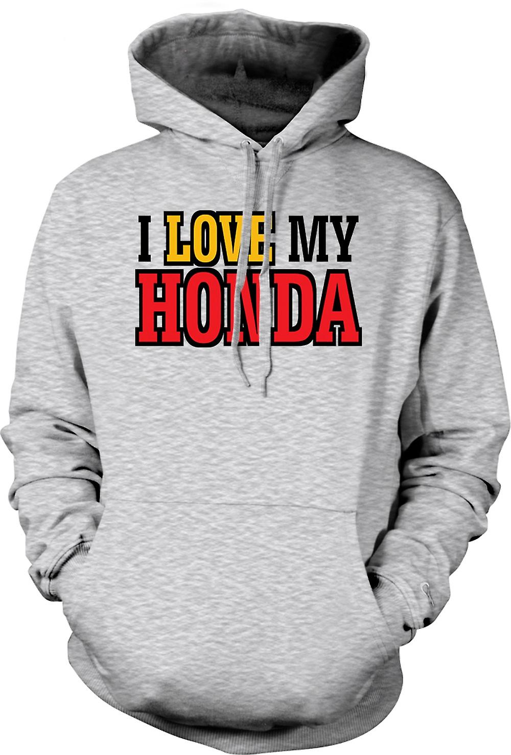 Mens Hoodie - I Love My Honda - Car Enthusiast