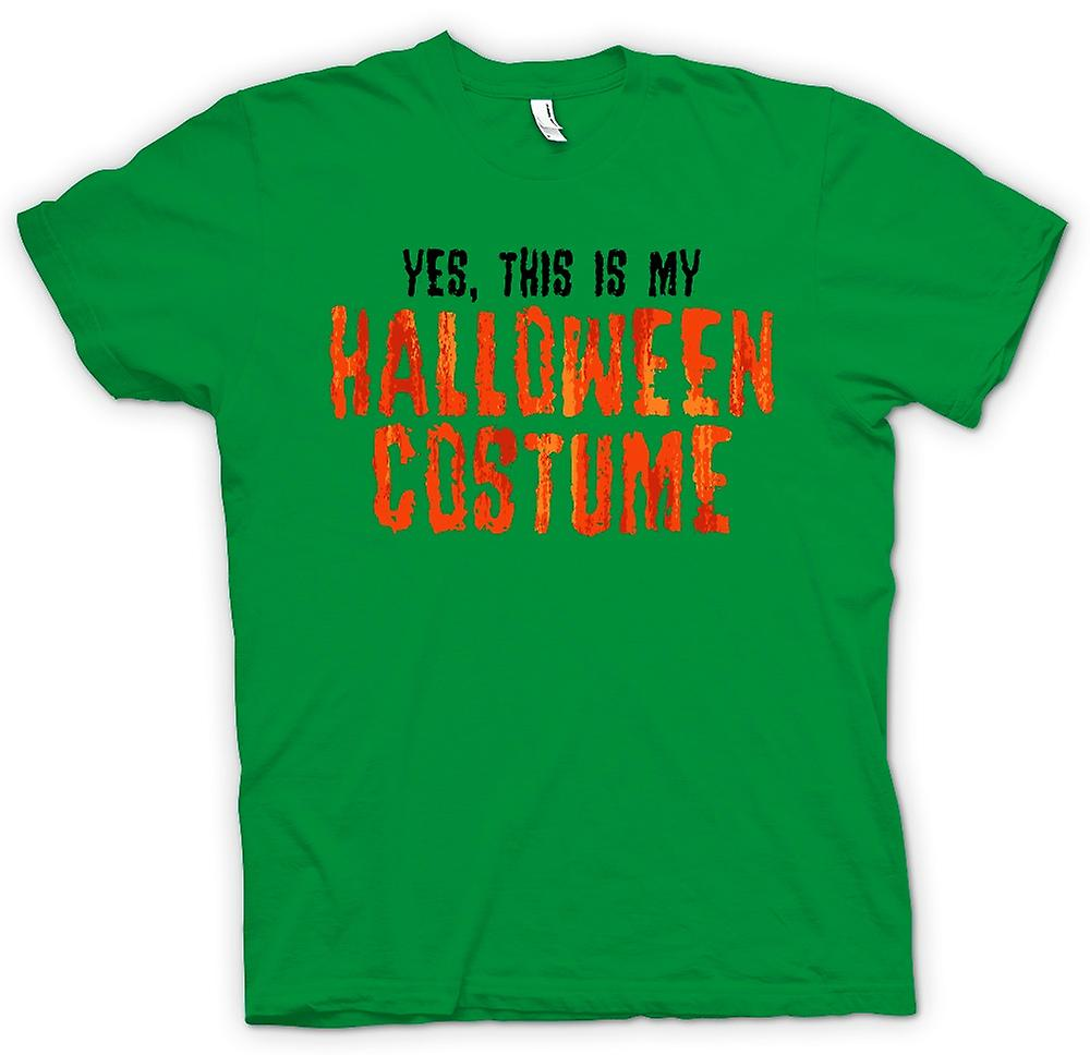 Mens T-shirt - Yes This Is My Halloween Costume