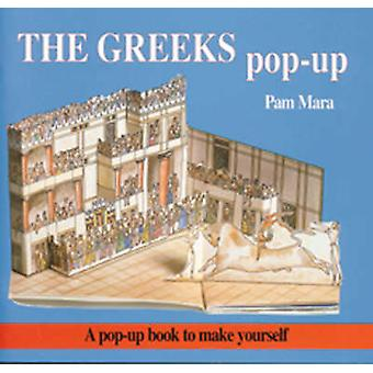 The Greeks Pop-up - Pop-up Book to Make Yourself by Pam Mara - Gerald