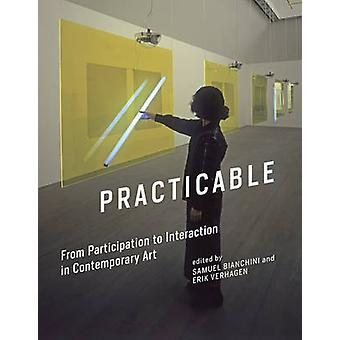 Practicable - From Participation to Interaction in Contemporary Art by