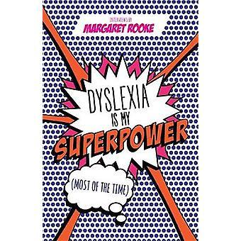 A dislexia é meu superpoder (na maioria das vezes) por Margaret Rooke - 9781