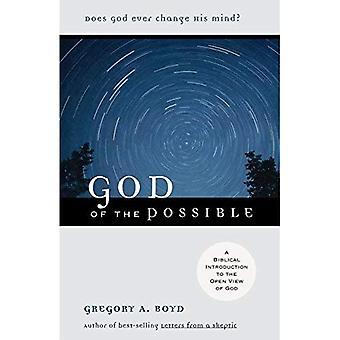 Dieu des possibles: une Introduction biblique à la vue magnifique de Dieu