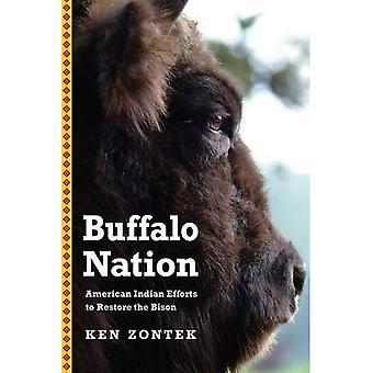 Buffalo Nation: American Indian bestræbelser på at genoprette Bison (Bison Original)