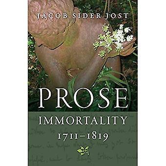 Prosa Unsterblichkeit, 1711-1819 (Gewinner des Walker Cowen Memorial Prize)