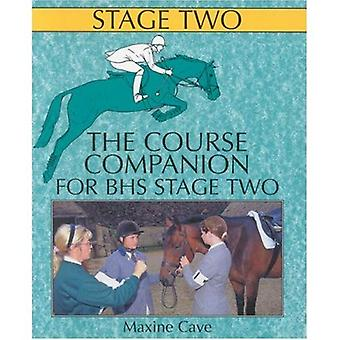 The Course Companion for BHS Stage II