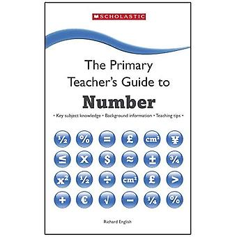 Number (The Primary Teachers Guide)