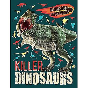 Dinosaurie Infosaurus: Killer Dinosaurs (Dinosaur Infosaurus)