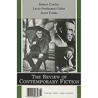 Robert Creely, Louis-Ferdinand Céline, Janet Frame (de evaluatie van hedendaagse fictie): 24