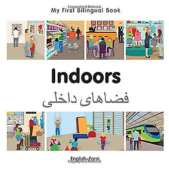 My First Bilingual Book - Indoors - Farsi-English
